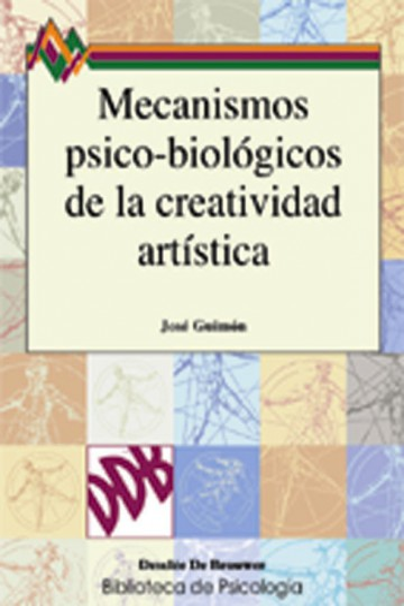 Mecanismos psico-biológicos de la creatividad artística