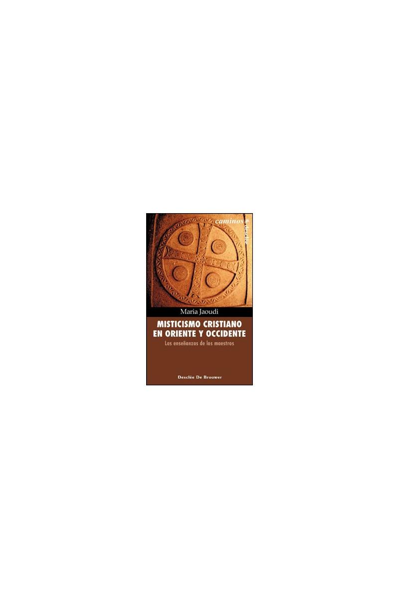 Misticismo cristiano en Oriente y Occidente