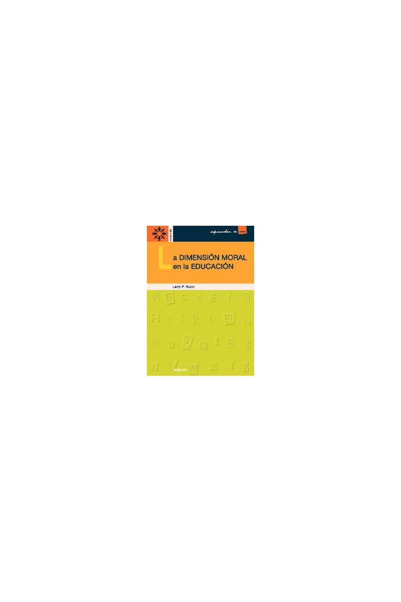 La dimensión moral en la educación