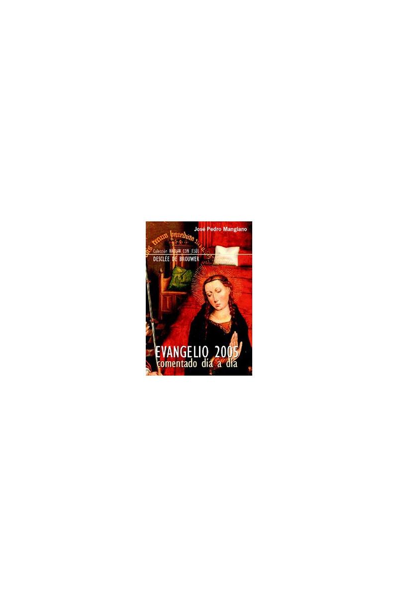 Evangelio 2005 comentado día a día